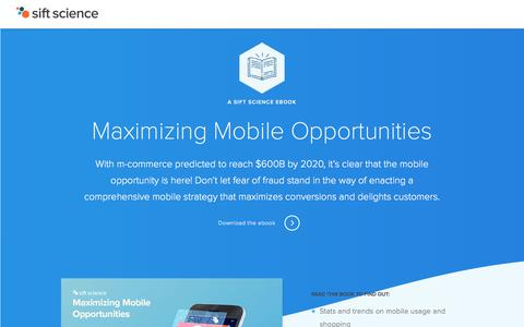 Screenshot of Landing Page siftscience.com - Maximizing Mobile Opportunities - captured April 28, 2018
