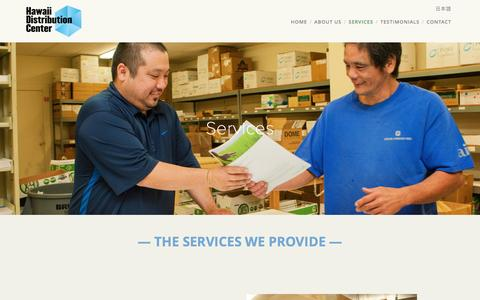Screenshot of Services Page hawaiidistributioncenter.com - Services — Hawaii Distribution Center - captured July 12, 2016