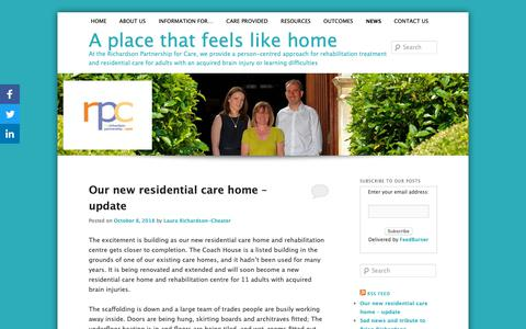 Screenshot of Press Page careresidential.co.uk - A place that feels like home - At the Richardson Partnership for Care, we provide a person-centred approach for rehabilitation treatment and residential care for adults with an acquired brain injury or learning difficultiesA place that feels like hom - captured Oct. 18, 2018