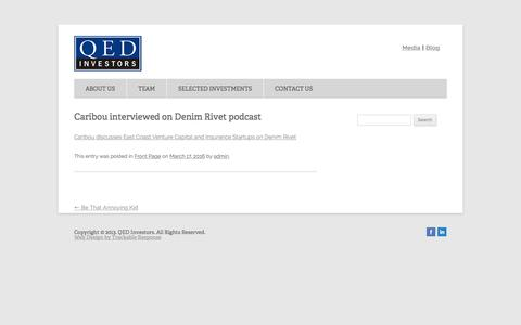 Screenshot of qedinvestors.com - Caribou interviewed on Denim Rivet podcast | - captured March 19, 2016