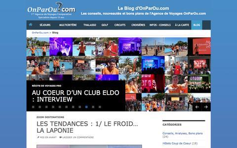 Screenshot of Blog onparou.com - Le Blog d'OnParOu.com : actualités, bons plans, nouveautés sur le monde du voyage | Retrouvez les bons plans et l'actualité du monde du voyage - captured Jan. 14, 2016