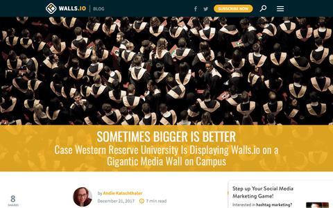 Screenshot of walls.io - Sometimes Bigger Is Better: CWRU's Social Wall   Walls.io Blog - captured Jan. 4, 2018