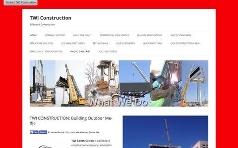 Screenshot of Home Page twiconstruction.com - TWI Construction | Billboard Construction - captured Sept. 30, 2014