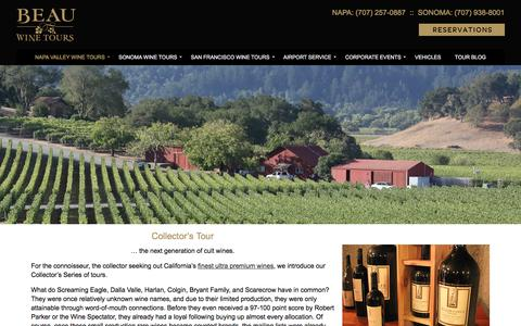 Napa Valley and Sonoma Collectors Tour - Beau Wine Tours