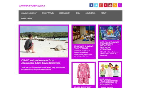Screenshot of Home Page charmposh.com - CharmPosh.com Charm Posh Kids Fashion, Baby, and Family Travel | Best Kids Lifestyle - captured Sept. 23, 2014