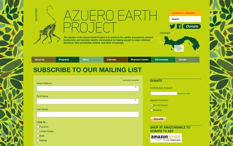 Screenshot of Signup Page azueroearthproject.org - Azuero Earth Project | Subscribe To Our Mailing List - Azuero Earth Project - captured Sept. 30, 2014