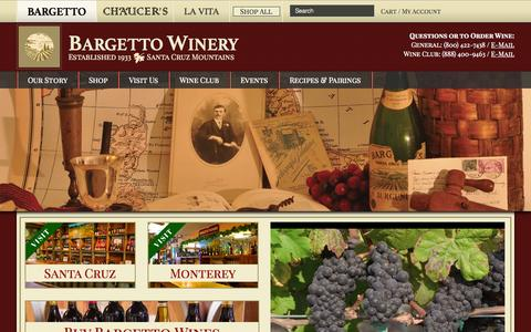 Screenshot of Home Page bargetto.com - Bargetto Winery – Established 1933 Santa Cruz Mountains - captured Jan. 24, 2015