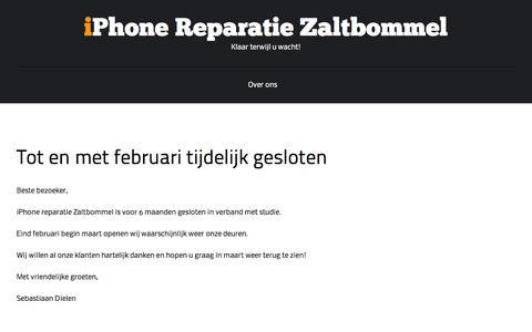 Screenshot of Home Page iphonereparatiezaltbommel.nl - Tot en met februari tijdelijk gesloten | iPhone reparatie Zaltbommel - captured Sept. 30, 2014