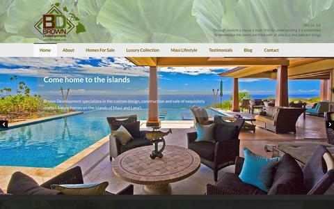 Screenshot of Home Page bdhawaii.com - Luxury homes for sale in Maui - Come home to the islands. Live the life you have imagined. - captured Oct. 5, 2014