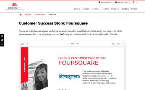 Screenshot of Case Studies Page equinix.com.au - Foursquare Customer Success Story | Equinix - captured Dec. 29, 2017