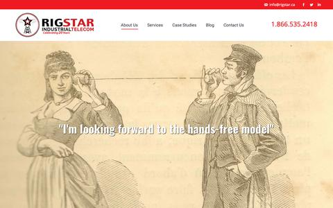 Screenshot of About Page rigstar.ca - About Us – Rigstar Industrial Telecom - captured May 5, 2019