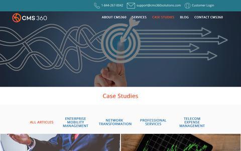 Screenshot of Case Studies Page cms360solutions.com - Case Studies   Network Transformation, Enterprise Managed Mobility - captured Sept. 29, 2018