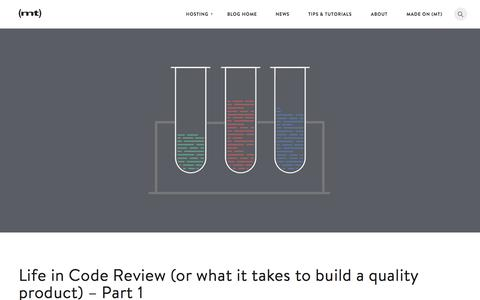 Screenshot of Blog mediatemple.net - Life in Code Review (or what it takes to build a quality product) - Part 1 - The Media Temple Blog - captured Nov. 18, 2015