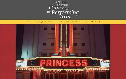 Screenshot of Home Page princesstheatre.org - Home - Princess Theatre: Center For The Performing Arts - captured Aug. 30, 2017