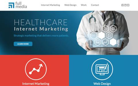 Screenshot of Home Page fullmedia.com - Full Media | Healthcare Internet Marketing & Web Design Company - captured May 14, 2019