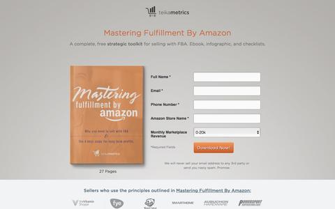 Screenshot of Landing Page teikametrics.com - Mastering Fulfillment By Amazon - captured April 8, 2016