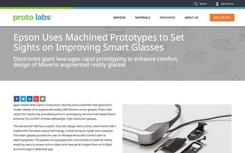 Screenshot of Case Studies Page protolabs.com - Epson Uses Machined Prototypes to Set Sights on Improving Smart Glasses - captured Sept. 29, 2017