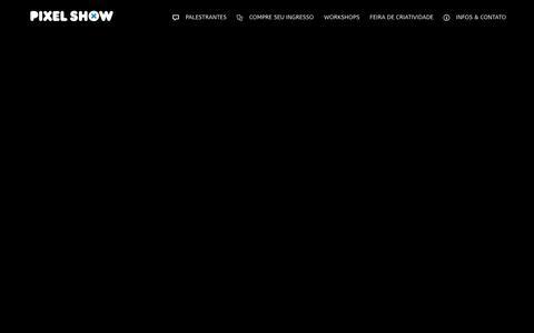 Screenshot of Home Page pixelshow.com.br - Pixel Show . Conferência Internacional de Criatividade - captured Dec. 4, 2016
