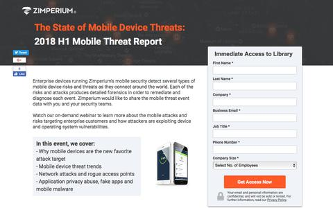Screenshot of Landing Page zimperium.com - The State of Mobile Device Threats: 2018 H1 Mobile Threat Report - captured Sept. 19, 2018