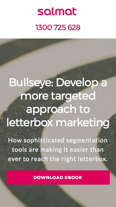 Develop a more targeted approach to letterbox marketing