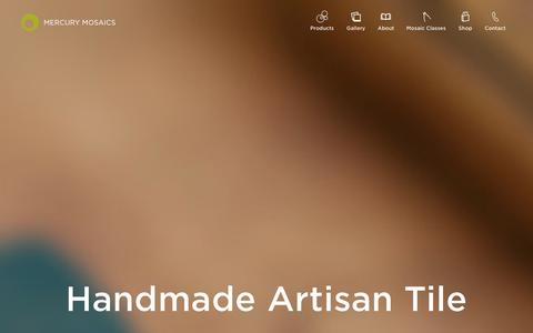 Screenshot of Home Page mercurymosaics.com - Mercury Mosaics   Handmade Artisan Tile - captured Sept. 30, 2014