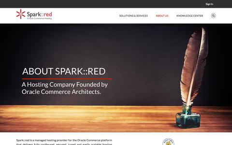 Screenshot of About Page sparkred.com - About Spark::red - Oracle Commerce Hosting | Spark::red - captured Dec. 4, 2016