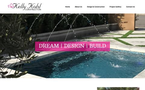 Screenshot of Home Page kellykohl.com - Kelly Kohl Construction – DREAM + DESIGN + BUILD + LIVE - captured Oct. 17, 2017