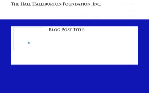 Screenshot of Blog hallhalliburton.org - Blog – The Hall Halliburton Foundation, Inc. - captured Oct. 19, 2016