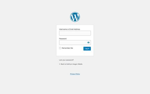 Screenshot of Login Page kathrynaragon.com - Log In ‹ Kathryn Aragon Media — WordPress - captured Dec. 1, 2019