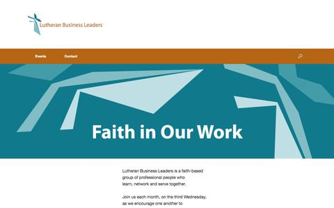 Screenshot of Home Page lutheranbusinessleaders.org - Lutheran Business Leaders | Faith in Our Work - captured Sept. 30, 2014