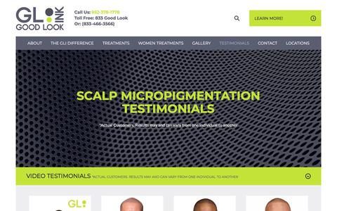 Screenshot of Case Studies Page Testimonials Page goodlookink.com - GLI Testimonials | Scalp Micropigmentation (SMP) | Good Look Ink - captured July 22, 2018