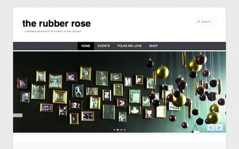 Screenshot of Home Page Menu Page therubberrose.com - the rubber rose | …a boutique sex shop for all humans, to love, all ways - captured Oct. 9, 2014