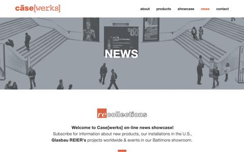 Screenshot of Press Page casewerks.com - NEWS — Case[werks] - Museum Display Cases, Exhibit Fixtures & Display Products - captured Feb. 16, 2019