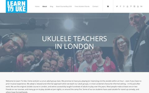 Screenshot of About Page learntouke.co.uk - About Us | Learn To Uke - captured Sept. 27, 2018