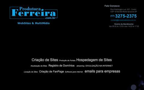 Screenshot of Home Page produtoraferreira.com.br - Produtora Ferreira - Produtora de Sites Milton Ferreira - Monte Aprazível / SP - Criação de Sites para empresas, site para câmaras, site para prefeituras, site para rádios, site para igrejas, site para imobiliárias, site para jornais, site para - captured March 26, 2016