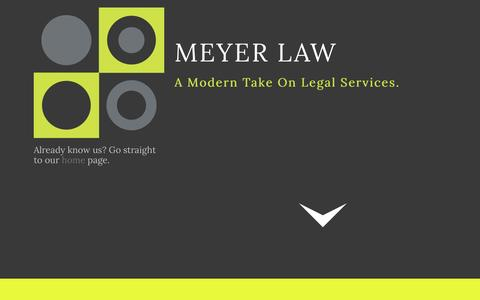 Screenshot of Home Page meetmeyerlaw.com - Meyer Law A Modern Take on Legal Services - captured Oct. 6, 2014