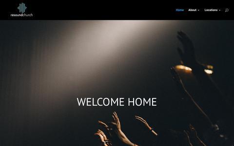 Screenshot of Home Page resoundchurch.com - Home - Resound Church - captured Sept. 20, 2018