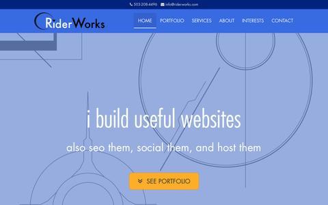 Screenshot of Home Page riderworks.com - I build useful websites | I'm Doug Rider | RiderWorks - captured March 4, 2016