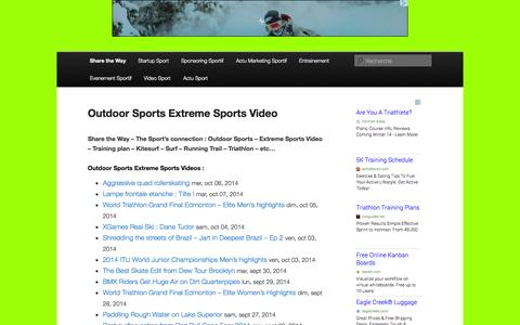 Screenshot of Home Page share-the-way.com - Outdoor Sports Extreme Sports Video - Share the WayShare the Way | The sport's connection - captured Oct. 9, 2014