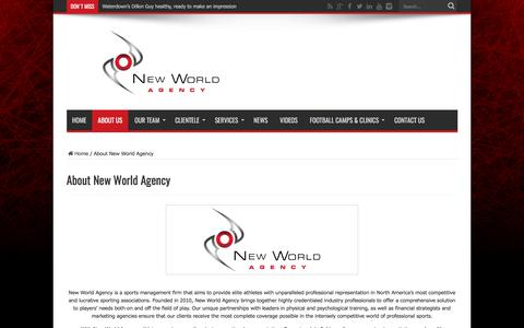 Screenshot of About Page newworldagency.com - About New World Agency - New World Agency official website | New World Agency is a sports management firm that aims to provide elite athletes with unparalleled professional representation in North America's most competitive and lucrative sporting ass - captured June 13, 2017