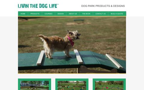 Screenshot of Home Page livinthedoglife.com - Dog Park Products And Dog Park Equipment - Livin The Dog Life - captured Sept. 30, 2014