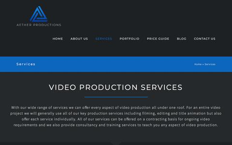 Screenshot of Services Page aether-productions.com - Video Production Services in Ashford, Kent - Aether Productions - captured July 29, 2018