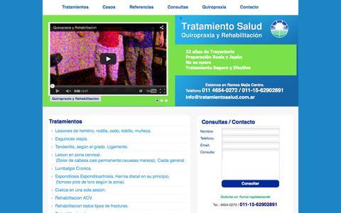 Screenshot of Home Page tratamientosalud.com.ar - Quiropraxia y Rehabilitacion - Tratamiento Salud -  No mas dolor. Lesiones de hombro, rodilla, codo, tobillo, muñeca, Esguinces viejos, Tendenitis, según el grado. Ligamento, Lesion en zona cervical, Dolores de cabeza,nauseas mareos, Caida general, L - captured Jan. 29, 2015