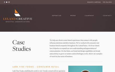 Screenshot of Case Studies Page lelandcreative.com - Creative Agency | Leland Creative | Case Studies — Leland Creative | Massachusetts Ad Agency - captured July 18, 2018