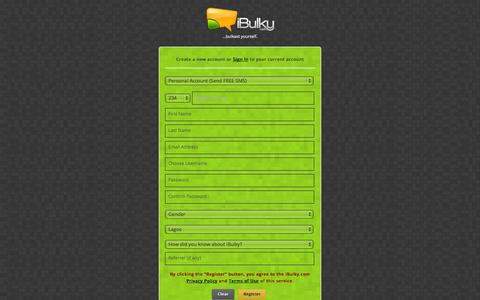 Screenshot of Signup Page ibulky.com - Sign Up | Nigeria's Premium Bulk SMS Service | Cheap, Reliable & Fast! - captured Nov. 4, 2014