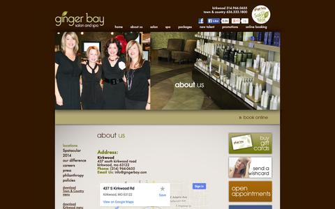 Screenshot of About Page Contact Page Locations Page gingerbay.com - Locations - Ginger Bay Aveda Salon & Day Spa - St. Louis / Kirkwood, Missouri - captured Oct. 22, 2014