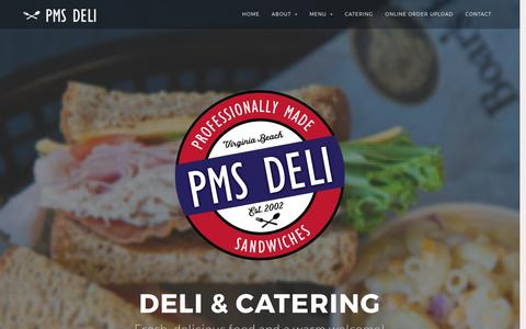 Screenshot of Home Page pmsdeli.com - PMS Deli & Catering | VA Beach | Sandwiches, Salads, Paninis and more - captured May 13, 2017
