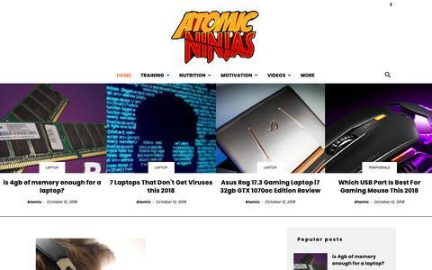 Screenshot of Home Page atomic-ninjas.com - Atomic Ninjas - Your Ninja Gamer and Tech lover - captured Oct. 21, 2018