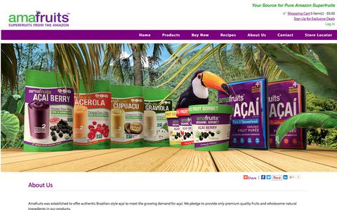 Screenshot of About Page amafruits.com - About Us : Amafruits, Superfruits from the Amazon - Acai, Acerola, Cupuacu, Graviola - captured May 30, 2017