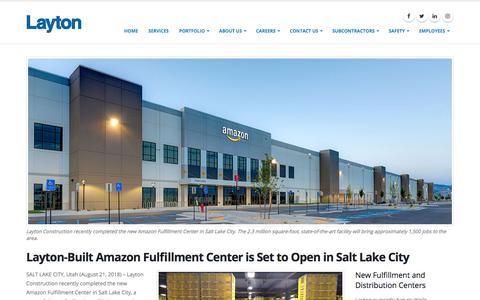 Screenshot of Press Page laytonconstruction.com - Layton-Built Amazon Fulfillment Center is Set to Open in Salt Lake City - captured Nov. 1, 2019
